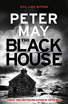 The Blackhouse: Murder comes to the Outer Hebrides (Lewis Trilogy 1)